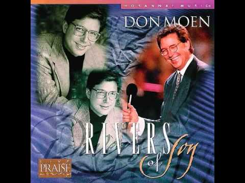 Don Moen - Rivers Of Joy 1995 ( Full Album )