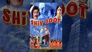 Shiv Doot (Full Movie) - Watch Free Full Length Mythological-Devotional Movie Online