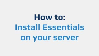 How to: Install Essentials on your server