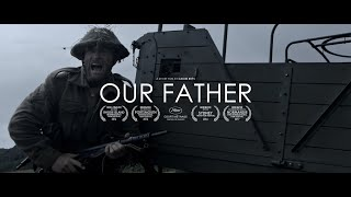 OUR FATHER - World War II Short Film