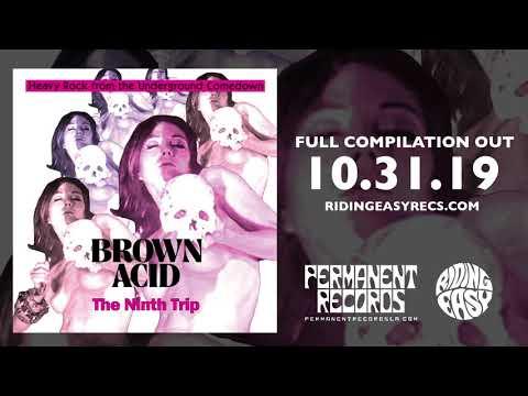 Brown Acid - The Ninth Trip | Official Album Stream | RidingEasy Records
