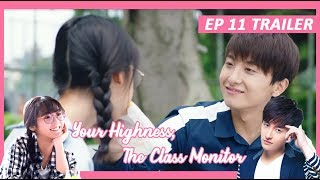 【INDO SUB】 Your Highness, The Class Monitor ???? TRAILER EP 11 ???? 班长殿下