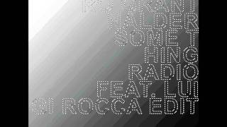 Danny Quattro & Grant Nalder - Something Radio (Luigi Rocca Edit)
