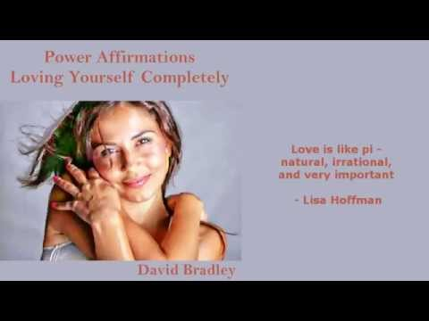 Power Affirmations: Loving Yourself Completely