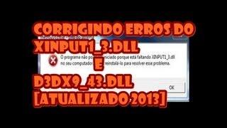 Corrigindo erros xinput1_3.dll e d3dx9_43.dll [atualizado 2013]