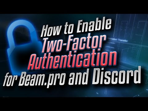 How to Enable Two-Factor Authentication (2FA) on Beam.pro and Discord