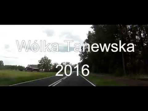 Wólka Tanewska, 2016 czesc 1