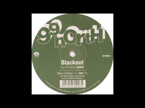 Blackout - Gotta Have Hope (1997)