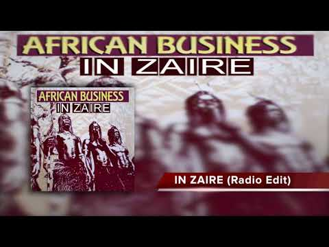 AFRICAN BUSINESS | In Zaire (Radio edit)