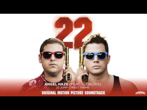 Angel Haze Feat Ludacris  22 Jump Street Theme From the Moti Picture  Audio