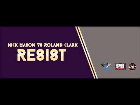 Nick Mason vs Roland Clark-Resist