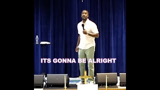 Its Gonna Be Alright | Pastor Kevin Swann