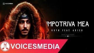 Duyn - Impotriva mea feat. Abisu (Official Video)