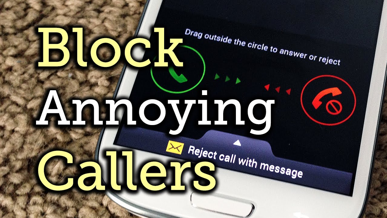 3 Foolproof Ways To Block Or Ignore Annoying Callers On Your Samsung Galaxy  S3 « Samsung Galaxy S3 :: Gadget Hacks