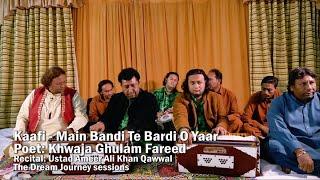 Kaafi - Main Bandi Te Bardi - Ustad Ameer Ali Khan Qawwal