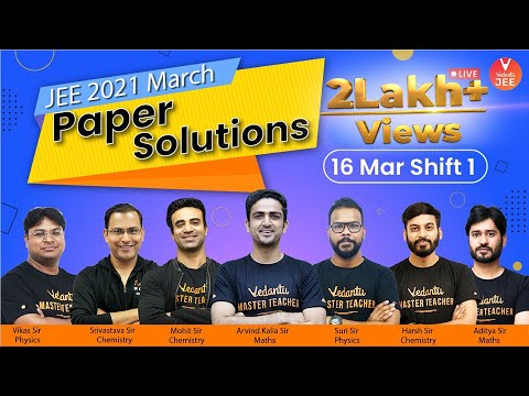 JEE Main 2021 Question Paper Solutions 🧐(16th March Shift 1) | JEE 2021 Question Paper | Vedantu JEE