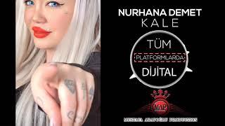 Nurhana Demet - Kale Türküsü Resimi