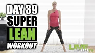 DAY 39: SUPER LEAN HOME WORKOUT | Home Shred 17 | Ep. 39