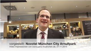vorgestellt: Novotel München City Arnulfpark