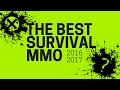 2016 - 2017 Best Survival MMO