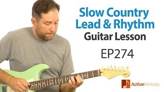 Learn several classic couฑtry guitar licks in this slow (and easy) country guitar lesson - EP274