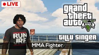 MMA Fighter - Tillu Gta 5 Live Stream | Membership @59RS | QAYZER