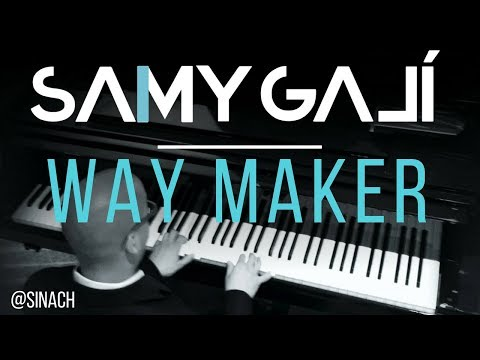 Samy Galí - Way Maker (Solo Piano Cover   Sinach)