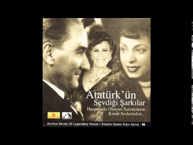 Atatürk'ün Sevdiği Şarkılar - Pencere Açıldı Bilal Oğlan - Safiye Ayla