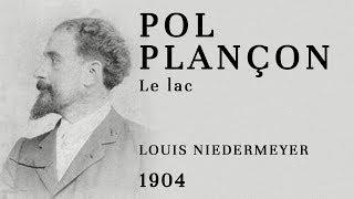 Pol Plançon - Le lac (Niedermeyer) - Recorded 1904 #RARE