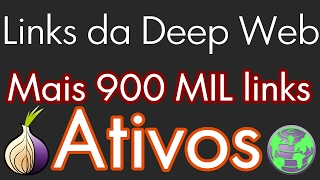 Links da Deep Web, Mais de 900 Mil Links Ativos