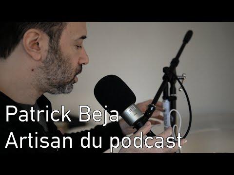 Patrick Beja - Artisan du Podcast