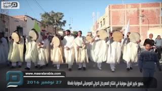 مصر العربية | حضور كبير لفرق صوفية في افتتاح المهرجان الدولي للموسيقى الصوفية بنفطة