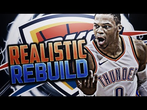 TRADING PG13!! THUNDER REALISTIC REBUILD!! NBA 2K18