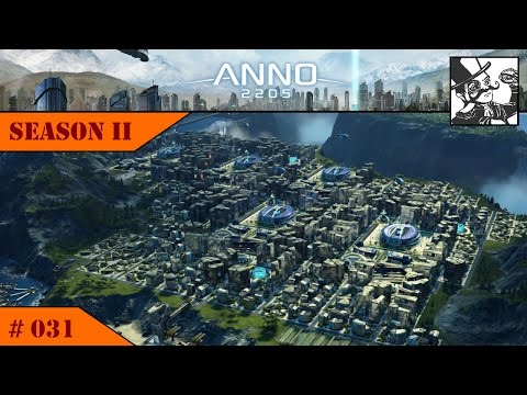 Anno 2205: SII #031 Prepare the next Metropolis! and unlocking all catalysts.