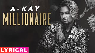 Millionaire (Lyrical) | A Kay | Western Penduz | Jerry | Latest Punjabi Songs 2021 | Speed Records