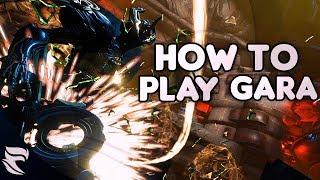 warframe how to play gara 2018