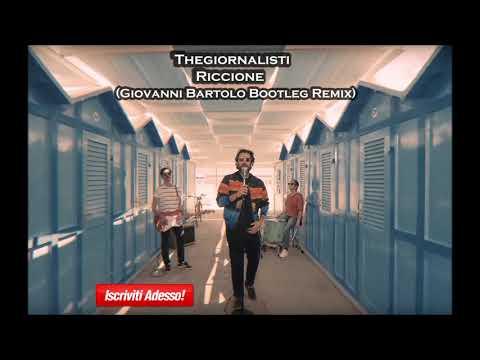Bounce ★ Thegiornalisti - Riccione (Giovanni Bartolo Bootleg Remix)