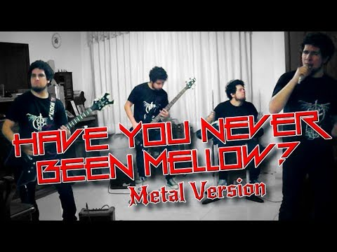 Have you never been mellow? - Metal Cover #SMGOldiesButBaddies