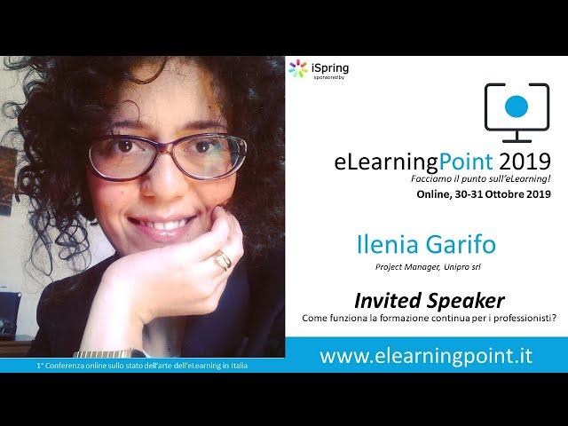 eLearningPoint 2019 - Intervento della dott.ssa Ilenia Garifo, Unipro srl