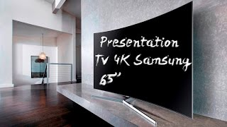 PRÉSENTATION DE LA PLUS GRANDE TV INCURVÉE 4K SAMSUNG