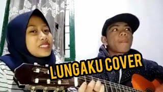 Guyon Waton - Lungaku Cover By AdjiMbutt