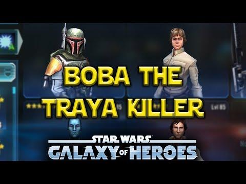 Boba Fett Lead - TRAYA KILLERS - Star Wars: Galaxy Of Heroes - SWGOH