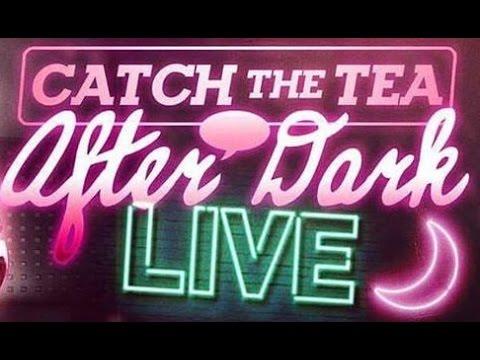 Catch The Tea After Dark | Biznite Why You Trippin