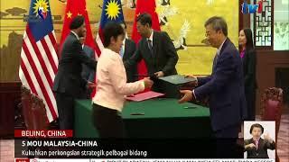 5 MOU MALAYSIA-CHINA: KUKUHKAN PERKONGSIAN STRATEGIK PELBAGAI BIDANG [20 OGOS 2018]