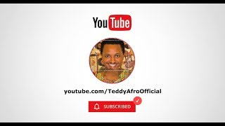 Teddy Afro Youtube Promo - Subscribe! Stay Current!