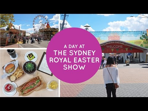 ♥ ♥ A Day at The Sydney Royal Easter Show ♥ ♥
