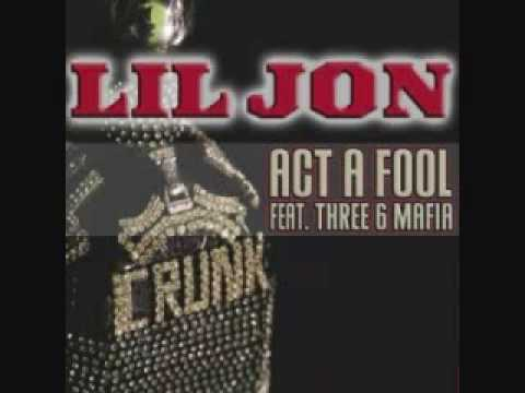 Act A Fool Techno Remix Lil Jon ft Three 6 Mafia