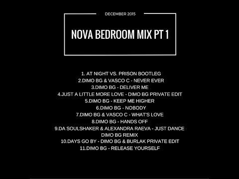 DiMO BG   Nova Bedroom Mix   December 2015 part 1