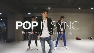 Pop - 'N Sync / Bongyoung Park Choreography Mp3