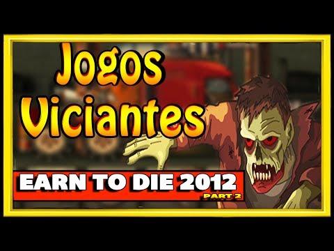 UM DOS JOGOS MAIS VICIANTES DA INTERNET EARN TO DIE 2012 PART 2